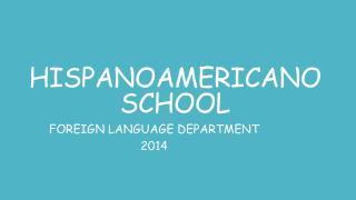 HISPANOAMERICANO SCHOOL