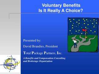 Voluntary Benefits  Is It Really A Choice