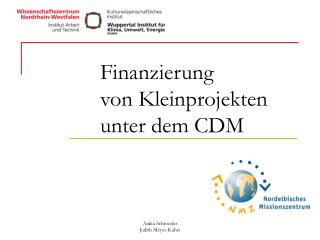 Finanzierung  von Kleinprojekten  unter dem CDM