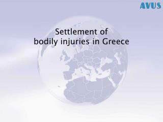 Settlement of bodily injuries in Greece