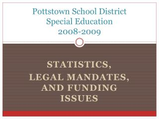 Pottstown School District Special Education 2008-2009