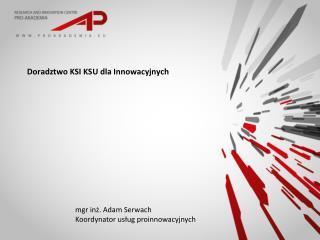 Doradztwo KSI KSU dla Innowacyjnych
