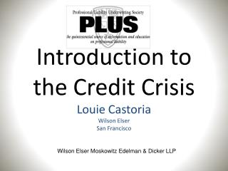 Introduction to the Credit Crisis