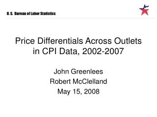 Price Differentials Across Outlets in CPI Data, 2002-2007