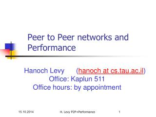 P eer to Peer networks and Performance
