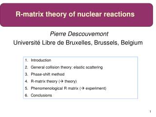 Pierre Descouvemont Université Libre de Bruxelles, Brussels, Belgium