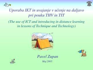 Uporaba IKT in uvajanje v učenje na daljavo pri pouku THV in TIT