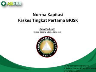 PT. Askes Indonesia (Persero) Jl. Pelajar Pejuang 45 No 66 Bandung ptaskes