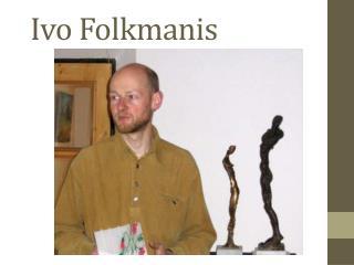 Ivo Folkmanis