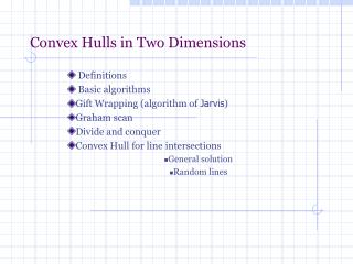 Convex Hulls in Two Dimensions
