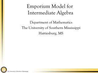 Emporium Model for  Intermediate Algebra