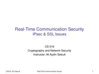 Real-Time Communication Security IPsec & SSL Issues