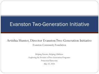 Evanston Two-Generation Initiative