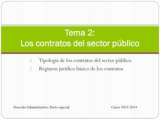 Tema 2:  Los contratos del sector público
