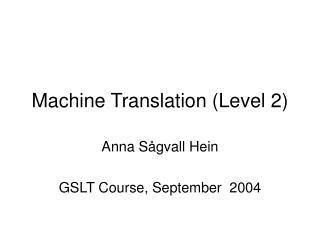 Machine Translation (Level 2)