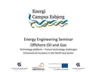 Energy Engineering Seminar Offshore Oil and Gas