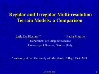 Regular and Irregular Multi-resolution Terrain Models: a Comparison