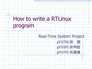 How to write a RTLinux program