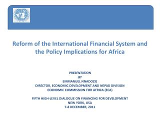 Reform of the International Financial System and the Policy Implications for Africa