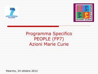 Programma Specifico PEOPLE (FP7) Azioni Marie Curie
