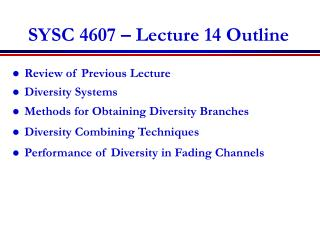SYSC 4607 – Lecture 14 Outline
