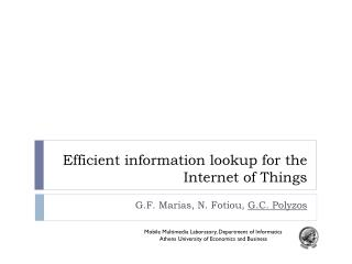 Efficient information lookup for the Internet of Things