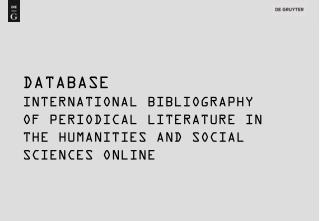 DATABASE INTERNATIONAL BIBLIOGRAPHY                        OF PERIODICAL LITERATURE IN