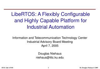 LibeRTOS: A Flexibly Configurable and Highly Capable Platform for Industrial Automation