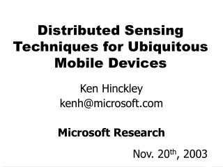 Distributed Sensing Techniques for Ubiquitous Mobile Devices