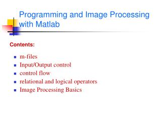 Programming and Image Processing  with Matlab