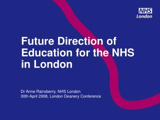 Future Direction of Education for the NHS in London