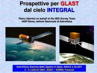 Prospettive per  GLAST dal cielo  INTEGRAL