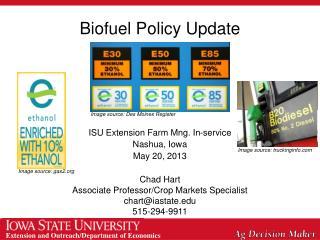 Biofuel Policy Update