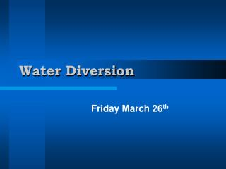 Water Diversion