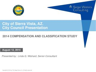 City of Sierra Vista, AZ. City Council Presentation