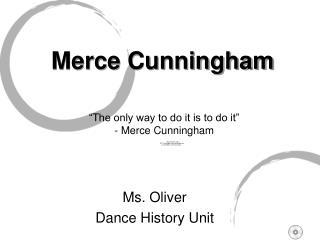 Merce Cunningham