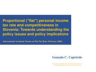 International Academic Forum on Flat Tax Rate  ( February 2006)