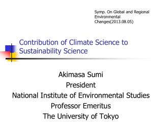 Contribution of Climate Science to Sustainability Science