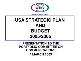 USA STRATEGIC PLAN  AND  BUDGET  2005/2006
