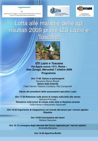 Lotta alle malattie delle api  risultati 2009 prove IZS Lazio e Toscana