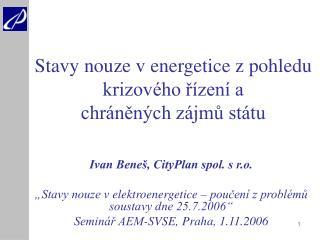 Stavy nouze v energetice z pohledu krizového řízení a  chráněných zájmů státu