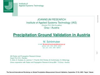 JOANNEUM RESEARCH Institute of Applied Systems Technology (IAS) (Director Prof. Otto Koudelka)