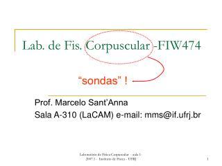 Lab. de Fis. Corpuscular -FIW474