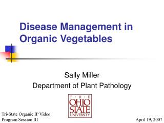 Disease Management in Organic Vegetables