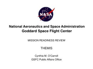 National Aeronautics and Space Administration Goddard Space Flight Center