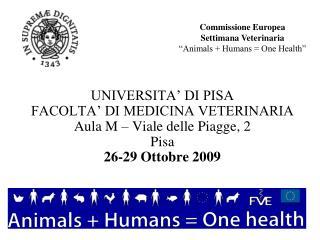 "Commissione Europea  Settimana Veterinaria ""Animals + Humans = One Health"""