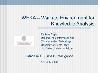 WEKA – Waikato Environment for Knowledge Analysis
