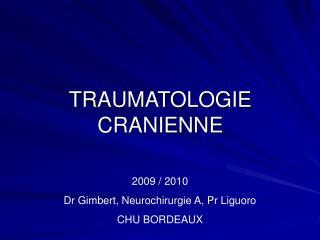 TRAUMATOLOGIE CRANIENNE