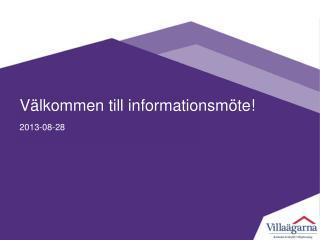 Välkommen till informationsmöte!