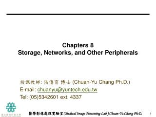 Chapters 8 Storage, Networks, and Other Peripherals